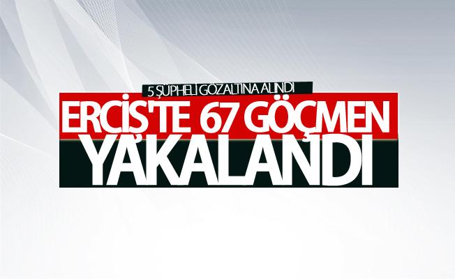 Erciş'te  67 göçmen yakalandı: 5 şüpheli gözaltına alındı