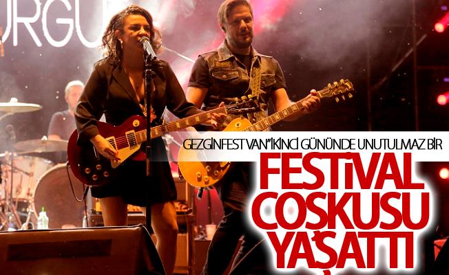 """Gezginfest Van"""" ikinci gününde unutulmaz bir festival coşkusu yaşattı"""