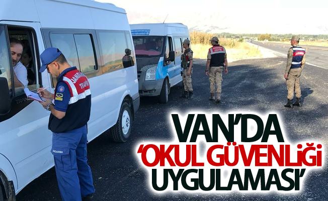 Van'da 'Okul güvenliği uygulaması'