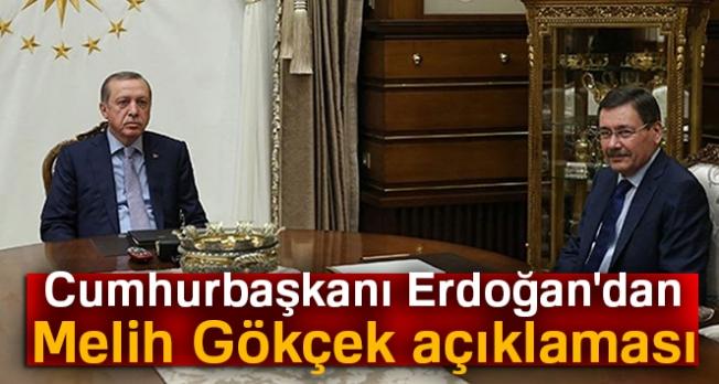Cumhurbaşkanı Erdoğan: 'Melih Bey benim dava ve yol arkadaşım'