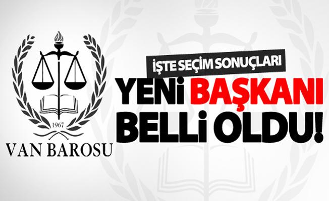 Van Baro Başkanlığına yapılan seçimle o isim seçildi
