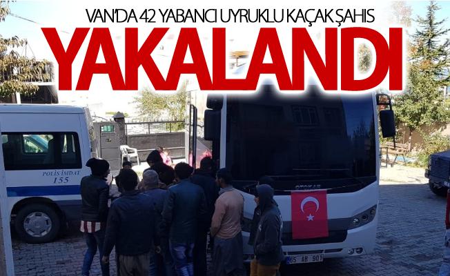Van'da 42 yabancı uyruklu kaçak şahıs yakalandı