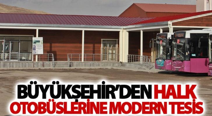 Büyükşehir'den halk otobüslerine modern tesis