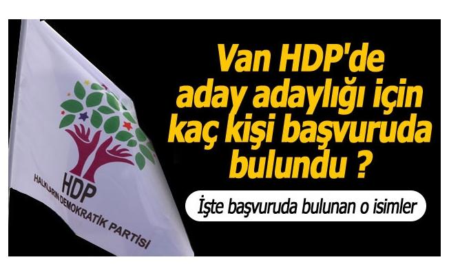 Van'da HDP'ye başvurular sürüyor