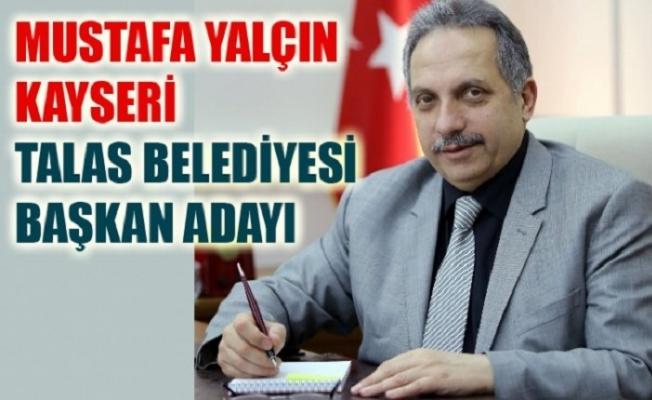 Mustafa Yalçın Talas Belediye Başkan Adayı