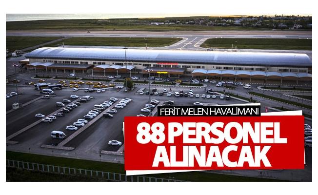 Van Ferit Melen Havalimanına 88 personel alınacak