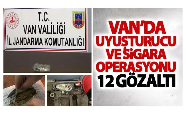 Van'da uyuşturucu ve sigara operasyonu: 12 gözaltı