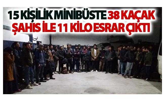 On Beş kişilik minibüste 38 kaçak şahıs ile 11 kilo esrar çıktı