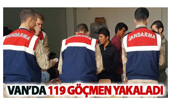 Van'da 119 göçmen yakalandı