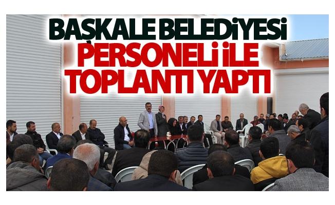 Başkale Belediyesi Personeli İle Toplantı Yaptı