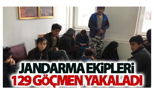 Jandarma ekipleri 129 göçmen yakaladı