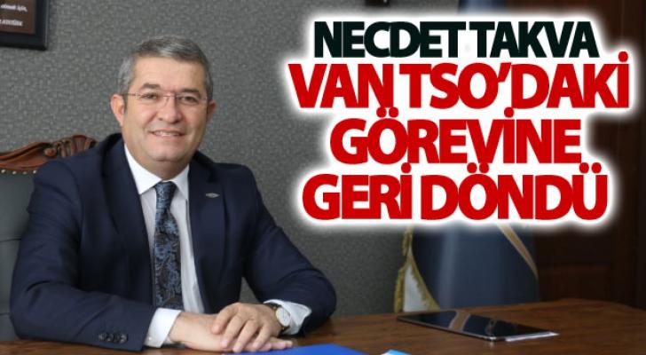 Necdet Takva Van TSO'daki görevine geri döndü