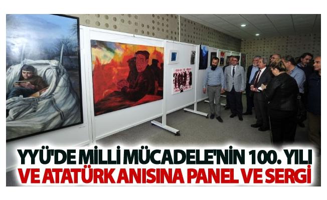 YYÜ'de Milli Mücadele'nin 100. Yılı ve Atatürk Anısına Panel ve Sergi Düzenlendi