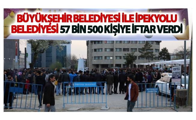 Büyükşehir belediyesi ile İpekyolu belediyesi 57 bin 500 kişiye iftar verdi