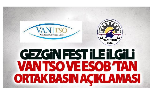 Gezgin Fest ile ilgili Van TSO ve ESOB'tan Ortak Basın Açıklaması