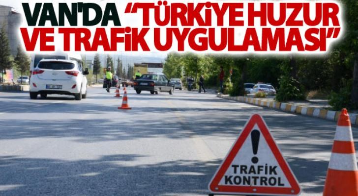 Van'da Türkiye Huzur ve Trafik Uygulaması
