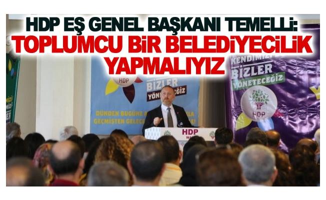 HDP Eş Genel Başkanı Temelli Van'da konuştu