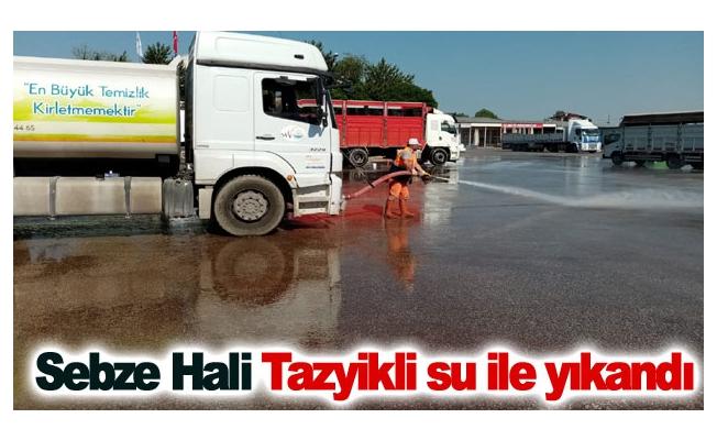 Sebze Hali Tazyikli su ile yıkandı