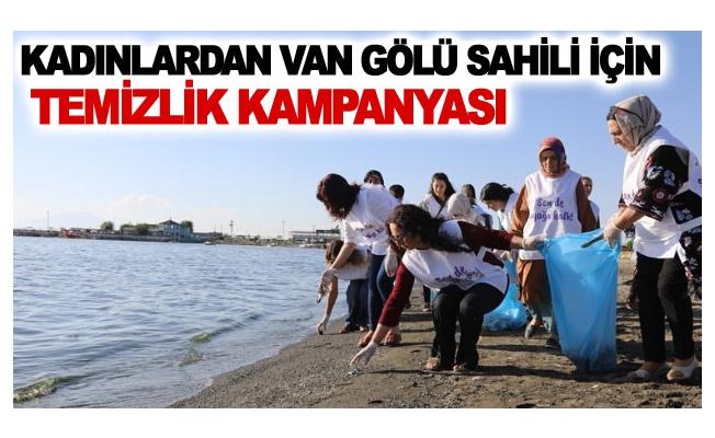 Kadınlardan Van Gölü Sahili İçin Temizlik Kampanyası
