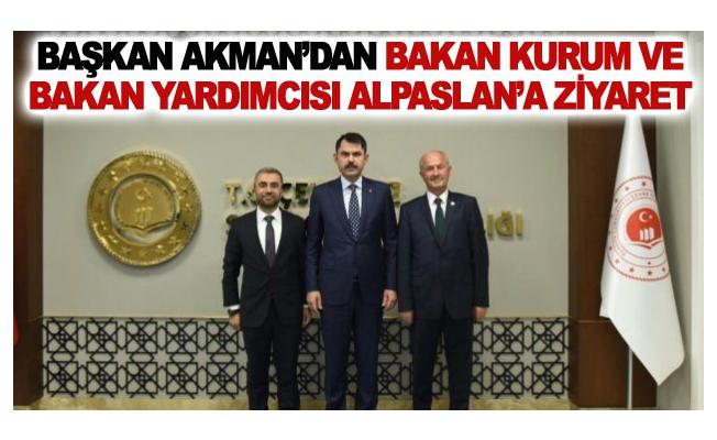 Başkan Akman'dan Bakan Kurum ve Bakan Yardımcısı Alpaslan'a ziyaret