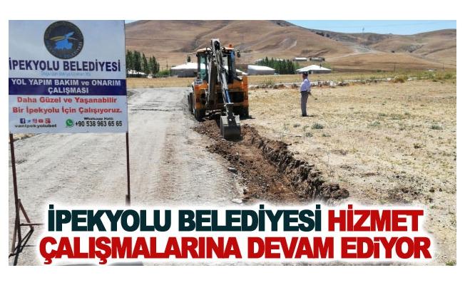 İpekyolu Belediyesi hizmet çalışmalarına devam ediyor