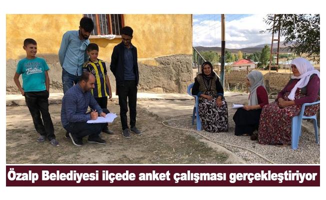 Özalp Belediyesi ilçede anket çalışması gerçekleştiriyor