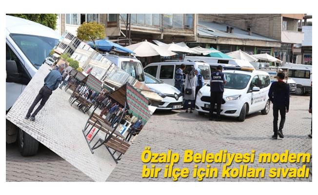 Özalp Belediyesi modern bir ilçe için kolları sıvadı