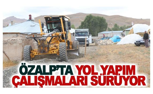 Özalp'ta yol yapım çalışmaları sürüyor