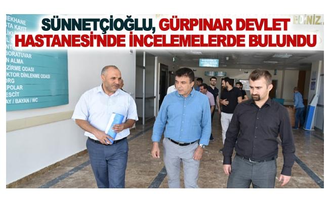 Sünnetçioğlu, Gürpınar Devlet Hastanesi'nde İncelemelerde Bulundu