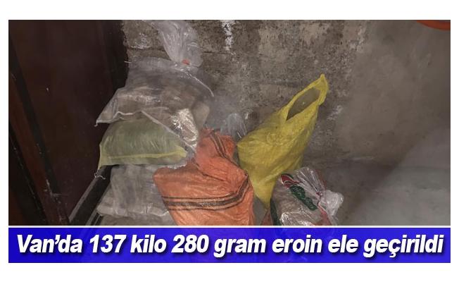 Van'da 137 kilo 280 gram eroin ele geçirildi