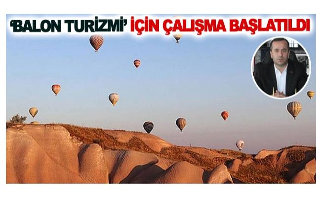 'Balon turizmi' için çalışma başlatıldı