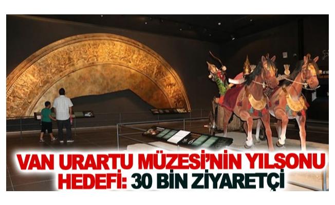 Van Urartu Müzesi'nin yılsonu hedefi: 30 bin ziyaretçi