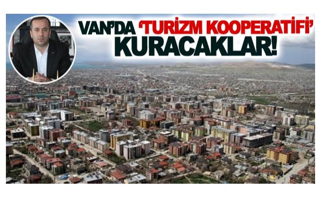 Van'da 'Turizm Kooperatifi' kuracaklar!