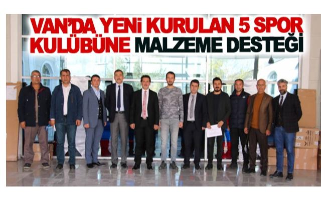 Van'da yeni kurulan 5 spor kulübüne malzeme desteği
