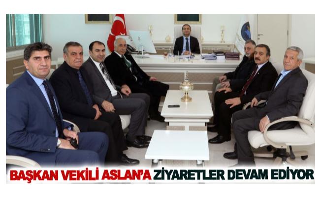 Başkan Vekili Aslan'a ziyaretler devam ediyor