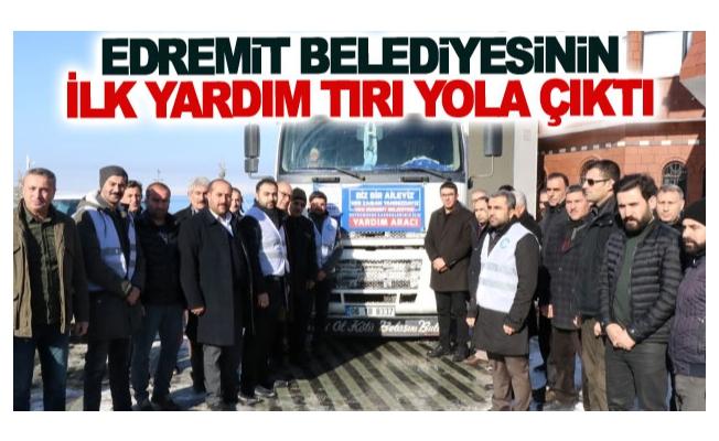 Edremit Belediyesinin ilk yardım tırı yola çıktı