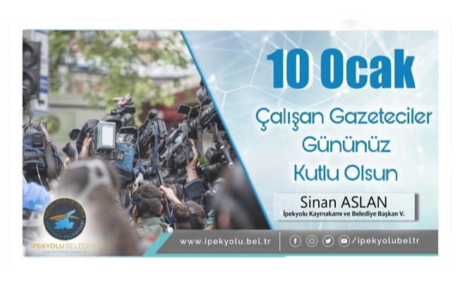 Kaymakam ve Başkan vekili Aslan'dan Gazetecileri Günü mesajı