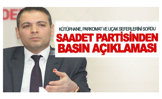 Saadet Partisinden basın açıklaması