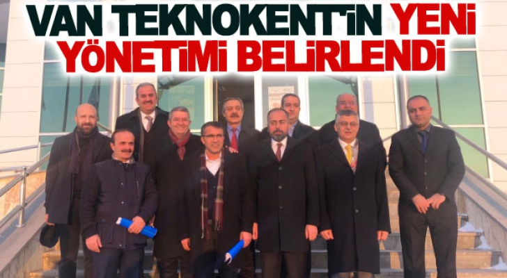 Van Teknokent'in yeni yönetimi belirlendi
