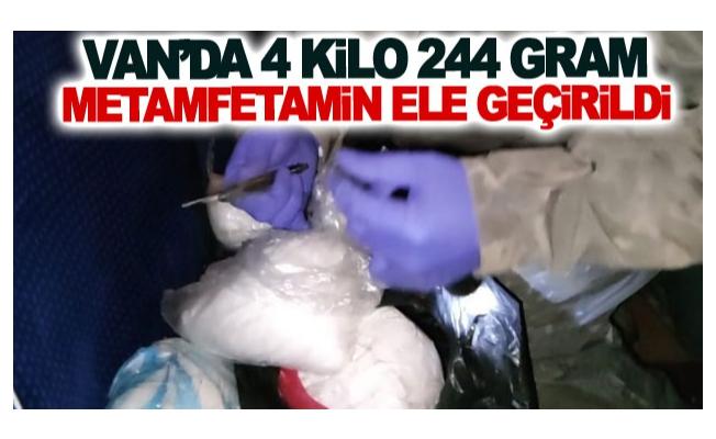 Van'da 4 kilo 244 gram metamfetamin ele geçirildi