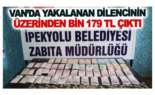 Van'da yakalanan dilencinin üzerinden bin 179 TL çıktı