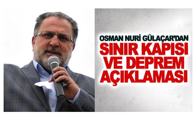 AK Parti Van Milletvekili Osman Nuri Gülaçar'dan sınır kapısı ve deprem açıklaması
