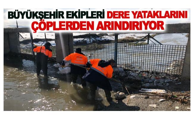 Büyükşehir ekipleri dere yataklarını çöplerden arındırıyor