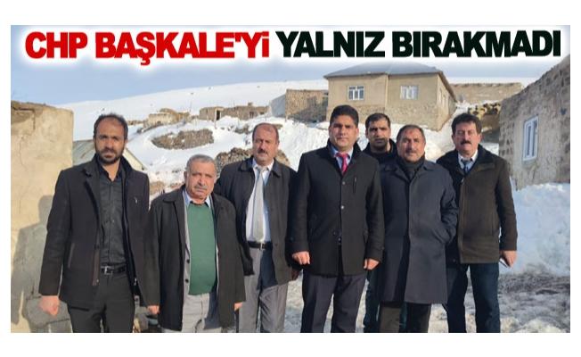 CHP Başkale'yi yalnız bırakmadı