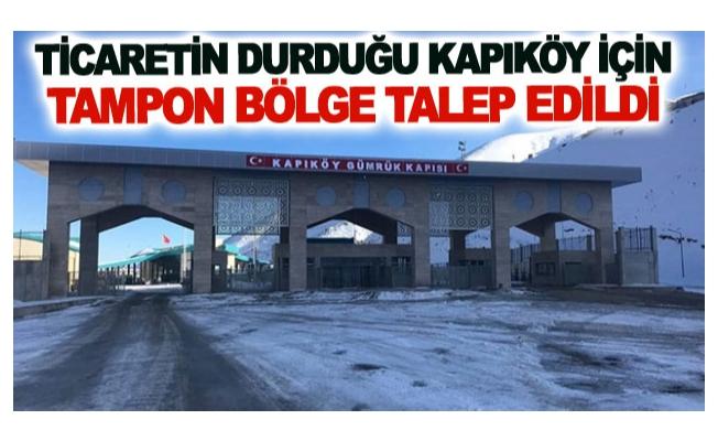 Ticaretin durduğu Kapıköy için tampon bölge talep edildi