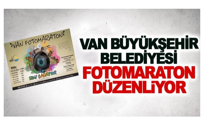 Van Büyükşehir belediyesi Fotomaraton düzenliyor
