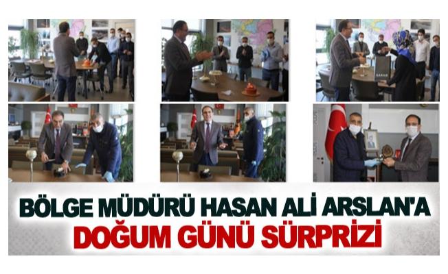 Bölge Müdürü Hasan Ali Arslan'a doğum günü sürprizi