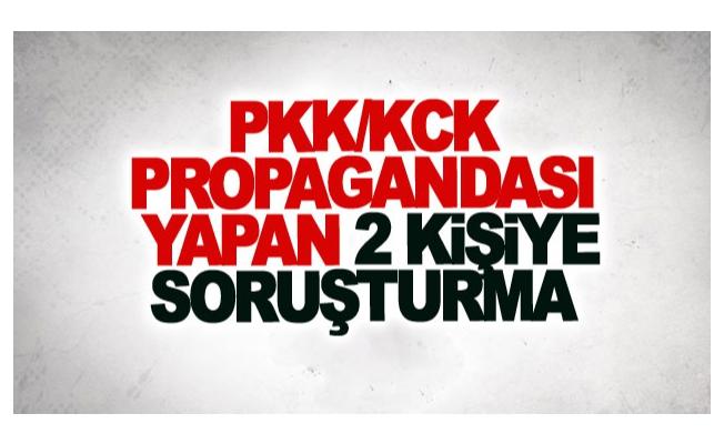 PKK/KCK propagandası yapan 2 kişiye soruşturma