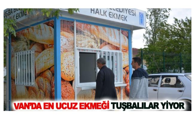 Van'da en ucuz ekmeği Tuşbalılar yiyor