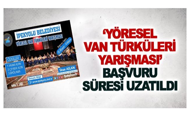 'Yöresel Van Türküleri Yarışması' başvuru süresi uzatıldı